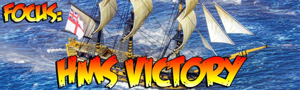Focus: HMS Victory