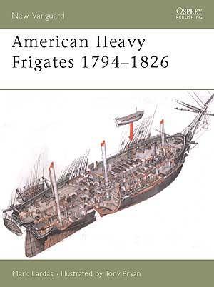 NVG79 American Heavy Frigates 1794–1826