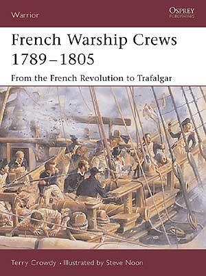 WAR97 French Warship Crews 1789–1805