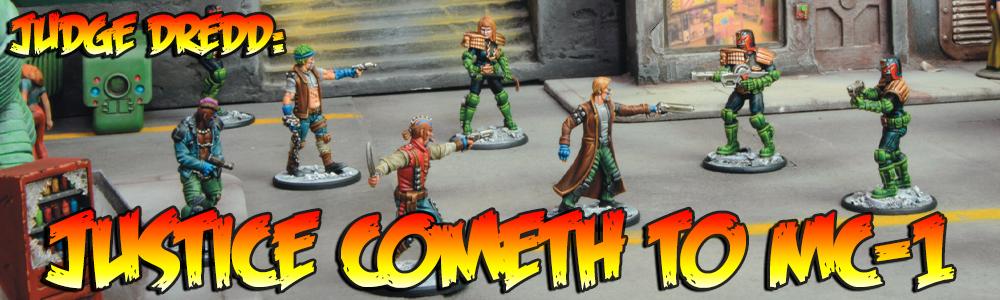 Judge Dredd: Justice Cometh to MC-1
