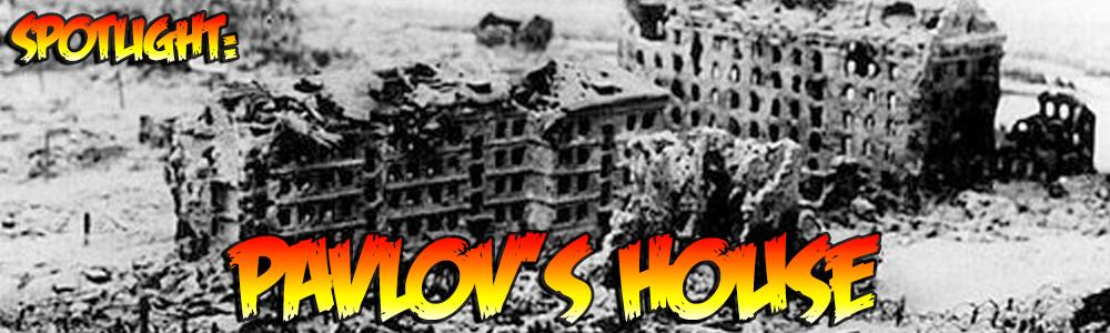 Spotlight: Pavlov's House
