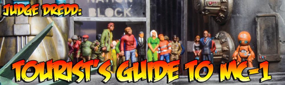 Judge Dredd: Tourist's Guide to MC-1