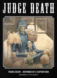 Judge Death Boyhood of a Superfiend