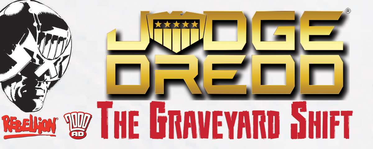 The Graveyard Shift: Solo Play in Mega-City One