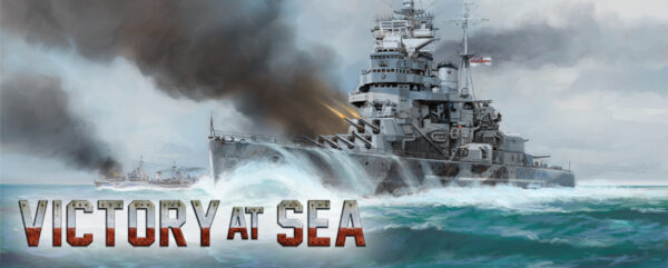 Victory at Sea Fleet Focus: The Royal Navy