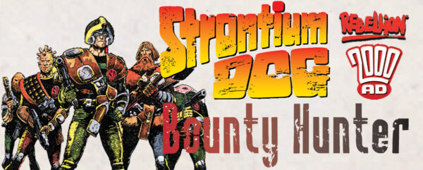 Bounty Hunter: Solo Play Rules for Strontium Dog